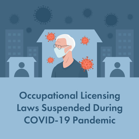 Occupational Licensing Laws Suspended During COVID-19 Pandemic